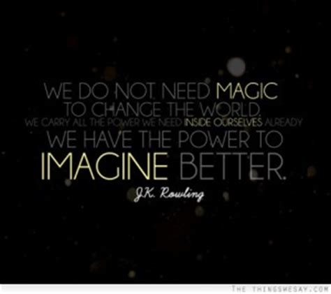 Its Not A Magical Moment When A Says He You by Magical Moments Quotes Quotesgram