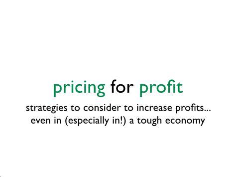 Pricing For Profit quot pricing for profit quot presentation by villalobos