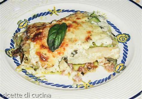 cucinare lasagne lasagne bianche con zucchine ricette di cucina