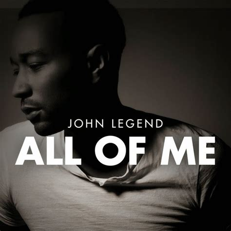 John Legend Biography All Of Me | all of me by john legend from a different perspective