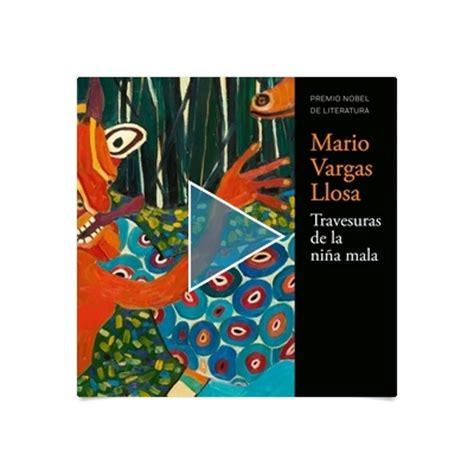 travesuras de la nia 8466322183 travesuras de la ni 241 a mala literatura hispana los mejores audiolibros audioteka com es