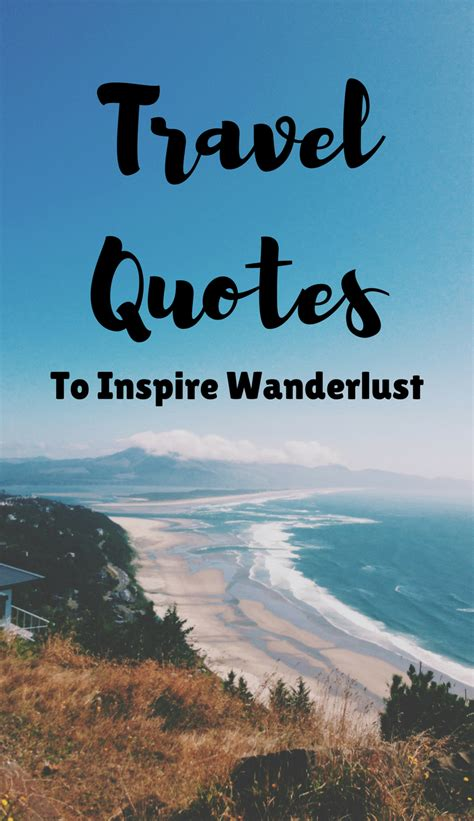best travel quotes 31 best travel quotes to inspire wanderlust the travel