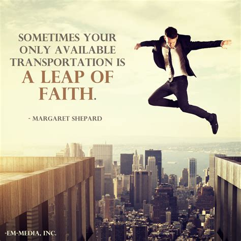 take that leap risking it all for what really matters books leap of faith quotes quotesgram