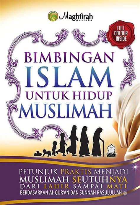 Bimbingan Praktis Shalat resensi buku bimbingan islam terhadap muslimah eramuslim