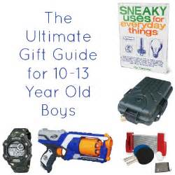 gift ideas for 10 to 13 year old boys boys gift and
