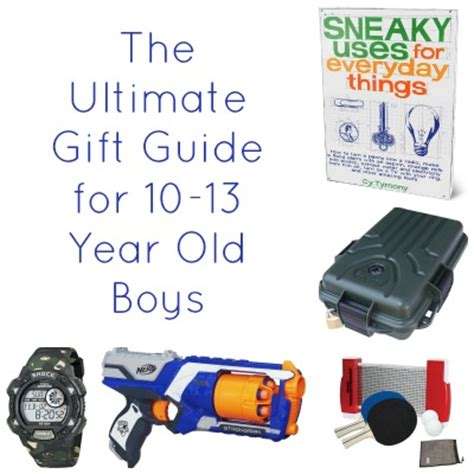 gift ideas for 10 to 13 year old boys frugal fun for
