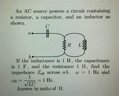 a capacitor and two inductors are placed in parallel an ac source powers a circuit containing a resisto chegg