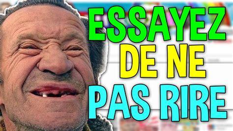 Essayer De Ne Pas Rire 5 Hugoposay by Essayer De Ne Pas Rire Est Ce Possible Cnri Fr
