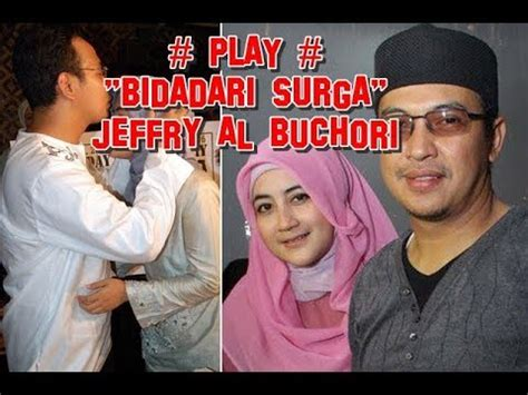 download lagu uje lagu uje ustad jefri al buchori bidadari surga phim