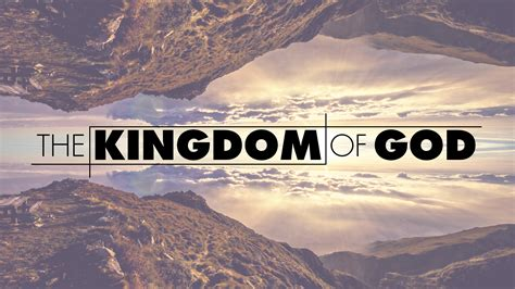 Of God the kingdom of god 187 alivechurch co uk