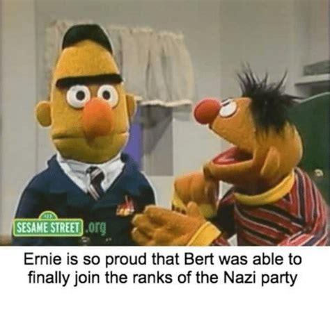 Sesame Street Memes - sesame street og ernie is so proud that bert was able to
