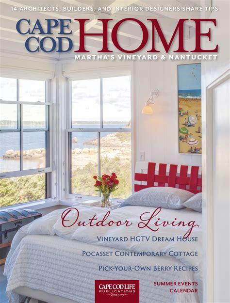 cape cod home magazine july 2015 brian vanden brink