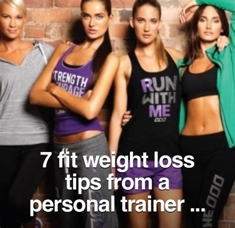 7 weight loss tips 7 weight loss tips from a personal trainer musely