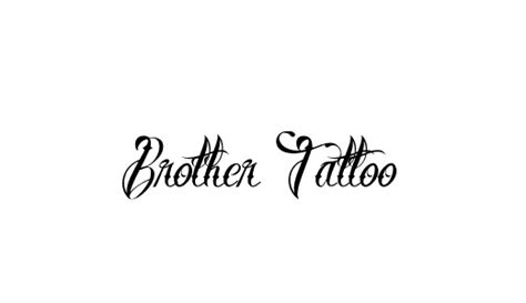 brother tattoo font generator 42 best free tattoo fonts exles dotcave
