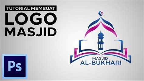 membuat logo di photoshop cc tutorial membuat logo masjid dengan adobe photoshop cc