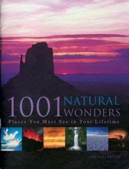 1001 photographs you must see in your lifetime hardcover paul lowe target 1001 natural wonders places you must see in your lifetime by michael bright 9780764158179