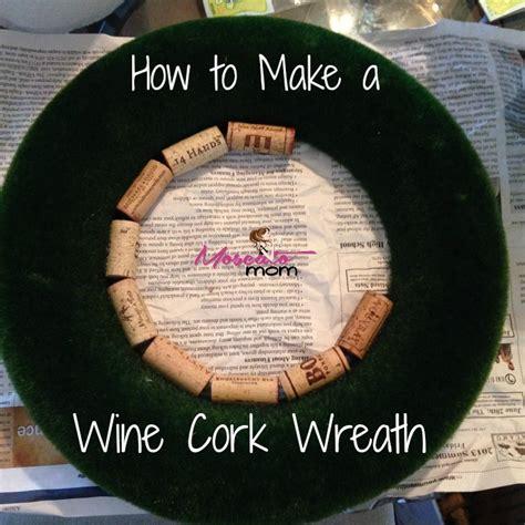 wine cork wreath tutorial moscato mom
