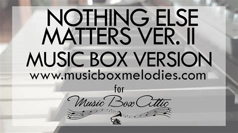 nothing else matters zero thirty nothing else matters by metallica box version