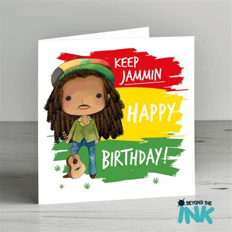 Bob Marley Birthday Card ? Keep Jammin   Beyond The Ink
