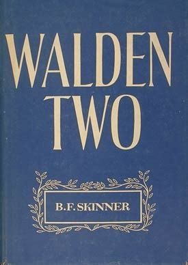 walden two book walden two by b f skinner reviews discussion