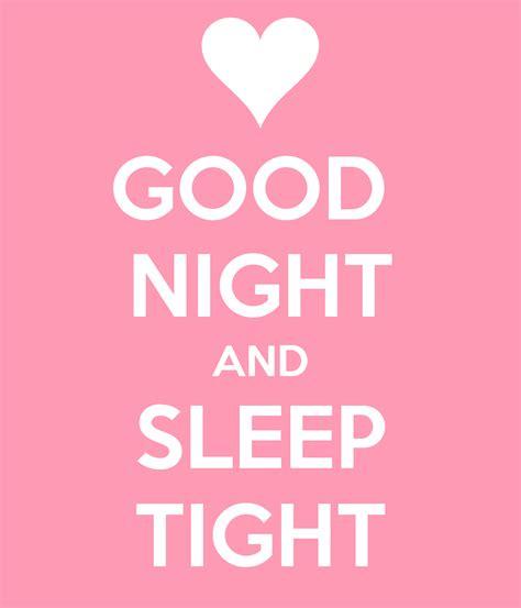 goodnight sleep tight good night sleep tight quotes quotesgram