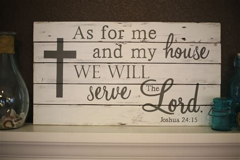 as for me and my house sign as for me and my house we will serve the lord crafts