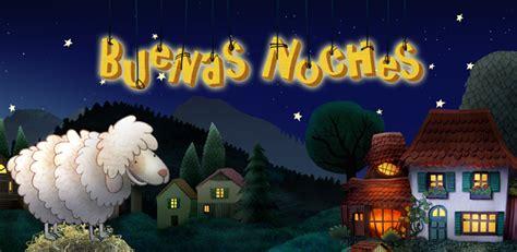 imagenes niños buenas noches buenas noches aplicacion para ni 241 os