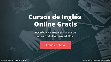 cursos de ingles  gratis  adultos plataformas
