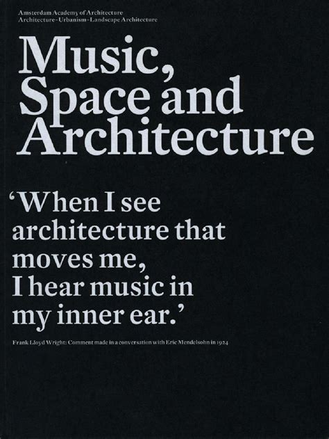 Frank Lloyd Wright Style Home Plans music space architecture by amsterdam academy of
