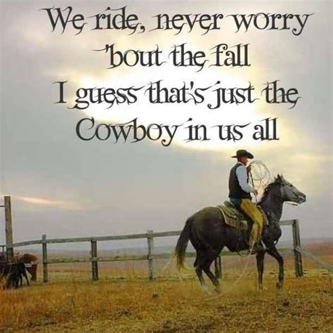 toughest cowboy in a western happy 17 best ideas about cowboy sayings on cowgirls