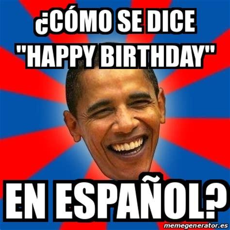 Obama Birthday Meme - obama meme