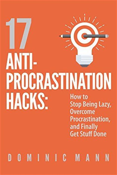 stop procrastinating stop being lazy the procrastination habit and become more productive with your time books 1000 images about business today on