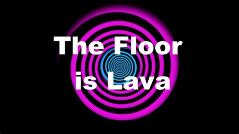 lava l not working hypnosis the floor is lava