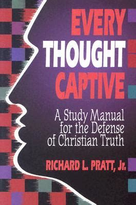 every third thought books every thought captive by richard l pratt jr reviews
