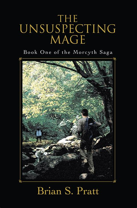 saga book one smashwords the unsuspecting mage the morcyth saga book
