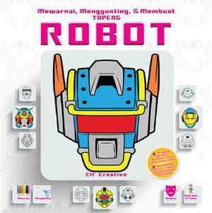 membuat robot whatsapp buku mewarnai menggunting membuat topeng robot