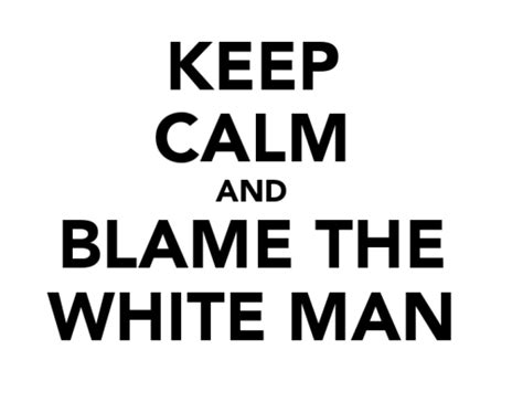 is your phone to blame stop blaming the white man for your problems thyblackman