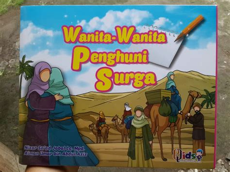 Serial Buku Anak Kisah 10 Sahabat Nabi Yang Dijamin Masuk Surga buku anak wanita wanita penghuni surga 1 set 6 jilid