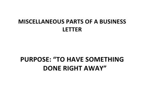 Business Letter With Miscellaneous Parts basic and miscellaneous parts of business letter