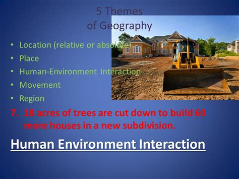 themes of geography human environment interaction 5 themes of geography ppt video online download