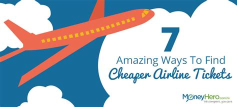 7 Ways To Find Bargains by Infographic 7 Ways To Get Cheaper Airline Tickets