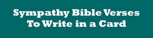 christian condolences bible verses and sympathy messages