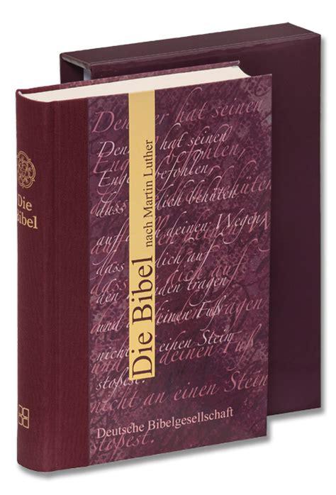 wann hat luther die bibel übersetzt die bibel nach martin luther die bibel de