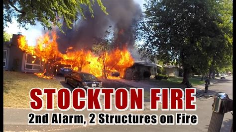 stockton fire  alarm  structures  fire youtube