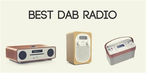 best dab radio best dab radio best radios