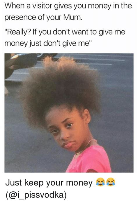 Give Me Money Meme - 25 best memes about money money memes