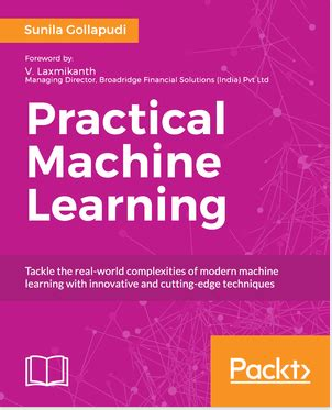 practical machine learning with python a problem solver s guide to building real world intelligent systems books practical machine learning pdf ebook now just 5