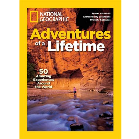 a lifetime of adventures books journeys of a lifetime national geographic store