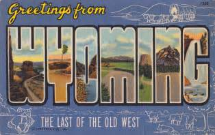 wyoming postcard roundup