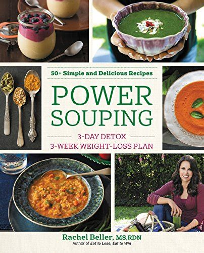 Power Souping Detox power souping 3 day detox 3 week weight loss plan avaxhome